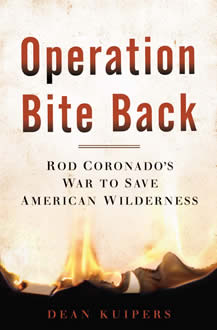 book cover thumbnail, Operation Bite Back: Ron Coronados war to save American wilderness